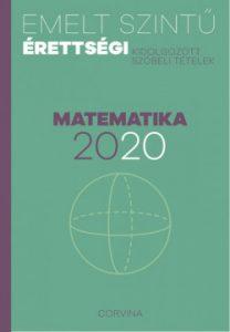 Emelt szintű érettségi 2020 - Matematika - Kidolgozott szóbeli tételek