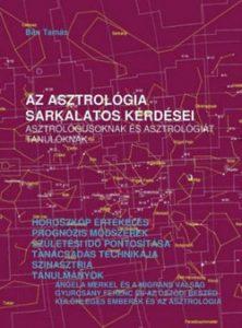 Az asztrológia sarkalatos kérdései