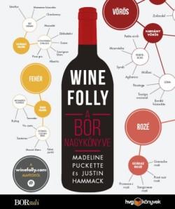 Wine Folly: A bor nagykönyve