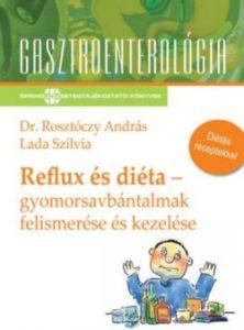 Reflux és diéta - Gyomorsavbántalmak felismerése és kezelése
